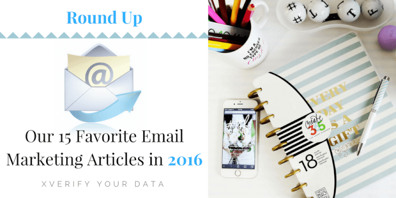 round up email marketing articles of 2016