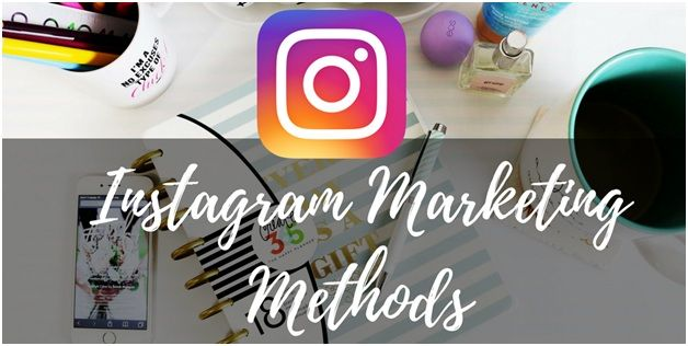 Instagram Marketing Methods