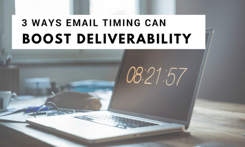 email timing for deliverability