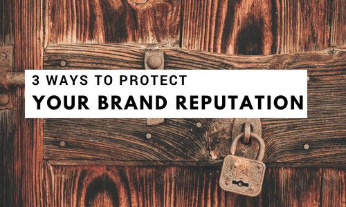 Protect Brand Reputation